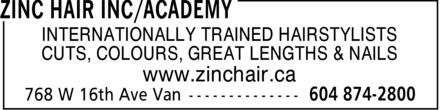 Zinc Hair & Academy (604-874-2800) - Annonce illustrée======= -