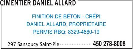 Cimentier Daniel Allard (450-278-8008) - Annonce illustrée======= - FINITION DE BÉTON - CRÉPI DANIEL ALLARD, PROPRIÉTAIRE PERMIS RBQ: 8329-4660-19