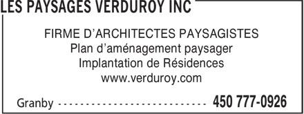 Les Paysages Verduroy Inc (450-777-0926) - Annonce illustrée======= - FIRME D'ARCHITECTES PAYSAGISTES Plan d'aménagement paysager Implantation de Résidences www.verduroy.com