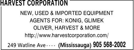 Harvest Corporation (905-568-2002) - Annonce illustrée======= - NEW, USED & IMPORTED EQUIPMENT AGENTS FOR: KONIG, GLIMEK OLIVER, HARVEST & MORE http://www.harvestcorporation.com/ NEW, USED & IMPORTED EQUIPMENT AGENTS FOR: KONIG, GLIMEK OLIVER, HARVEST & MORE http://www.harvestcorporation.com/ NEW, USED & IMPORTED EQUIPMENT AGENTS FOR: KONIG, GLIMEK OLIVER, HARVEST & MORE http://www.harvestcorporation.com/ NEW, USED & IMPORTED EQUIPMENT AGENTS FOR: KONIG, GLIMEK OLIVER, HARVEST & MORE http://www.harvestcorporation.com/ NEW, USED & IMPORTED EQUIPMENT AGENTS FOR: KONIG, GLIMEK OLIVER, HARVEST & MORE http://www.harvestcorporation.com/