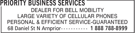 Priority Business Services (1-888-788-8999) - Annonce illustrée======= - DEALER FOR BELL MOBILITY LARGE VARIETY OF CELLULAR PHONES PERSONAL & EFFICIENT SERVICE-GUARANTEED DEALER FOR BELL MOBILITY LARGE VARIETY OF CELLULAR PHONES PERSONAL & EFFICIENT SERVICE-GUARANTEED