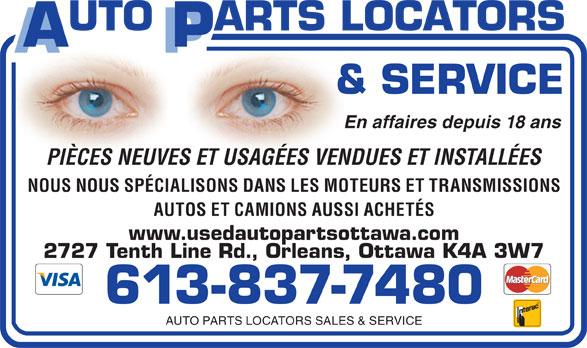 Auto Parts Locators Sales & Service (613-837-7480) - Display Ad - En affaires depuis 18 ans PIÈCES NEUVES ET USAGÉES VENDUES ET INSTALLÉES NOUS NOUS SPÉCIALISONS DANS LES MOTEURS ET TRANSMISSIONS AUTOS ET CAMIONS AUSSI ACHETÉS www.usedautopartsottawa.com 2727 Tenth Line Rd., Orleans, Ottawa K4A 3W7 613-837-7480 AUTO PARTS LOCATORS SALES & SERVICE En affaires depuis 18 ans PIÈCES NEUVES ET USAGÉES VENDUES ET INSTALLÉES NOUS NOUS SPÉCIALISONS DANS LES MOTEURS ET TRANSMISSIONS AUTOS ET CAMIONS AUSSI ACHETÉS www.usedautopartsottawa.com 2727 Tenth Line Rd., Orleans, Ottawa K4A 3W7 613-837-7480 AUTO PARTS LOCATORS SALES & SERVICE