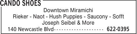 Cando Shoes (506-622-0395) - Annonce illustrée======= - Downtown Miramichi Rieker - Naot - Hush Puppies - Saucony - Sofft Joseph Seibel & More