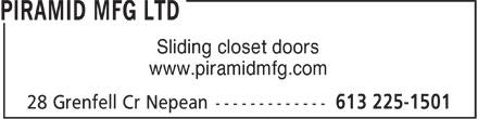 Piramid Mfg Ltd (613-225-1501) - Display Ad - Sliding closet doors www.piramidmfg.com Sliding closet doors www.piramidmfg.com Sliding closet doors www.piramidmfg.com Sliding closet doors www.piramidmfg.com Sliding closet doors www.piramidmfg.com Sliding closet doors www.piramidmfg.com