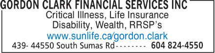 Gordon D Clark Financial Services Inc (604-824-4550) - Annonce illustrée======= - Critical Illness, Life Insurance Disability, Wealth, RRSP¿s www.sunlife.ca¿gordon.clark