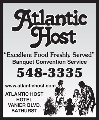 Atlantic Host Restaurant (506-548-3335) - Display Ad -