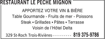 Restaurant Le Pêché Mignon (819-375-9786) - Display Ad - APPORTEZ VOTRE VIN & BIÈRE Table Gourmande - Fruits de mer - Poissons Steak • Grillades • Pâtes • Terrasse Voisin de l'Hôtel Delta