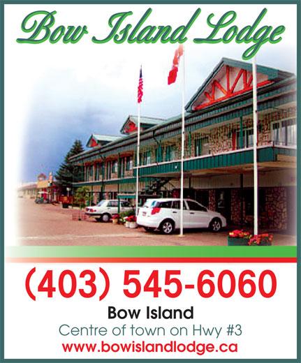 Bow Island Lodge Hotel (403-545-6060) - Annonce illustrée======= - Bow Island Lodge Bow Island Lodge () 403 545-6060 Bow Island Centre of town on Hwy #3 www.bowislandlodge.ca