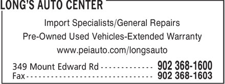 Long's Auto Center (902-368-1600) - Annonce illustrée======= - Import Specialists/General Repairs Pre-Owned Used Vehicles-Extended Warranty www.peiauto.com/longsauto