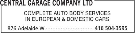Central Garage Company Ltd (416-504-3595) - Annonce illustrée======= - COMPLETE AUTO BODY SERVICES IN EUROPEAN & DOMESTIC CARS  COMPLETE AUTO BODY SERVICES IN EUROPEAN & DOMESTIC CARS  COMPLETE AUTO BODY SERVICES IN EUROPEAN & DOMESTIC CARS  COMPLETE AUTO BODY SERVICES IN EUROPEAN & DOMESTIC CARS