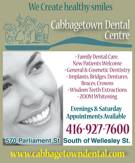 Cabbagetown Dental Centre (416-927-7600) - Display Ad -