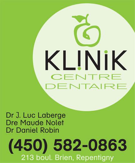 Klinik Dentaire (450-582-0863) - Annonce illustrée======= -