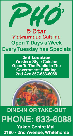Pho 5 Star Vietnamese Cuisine (867-633-6088) - Display Ad -