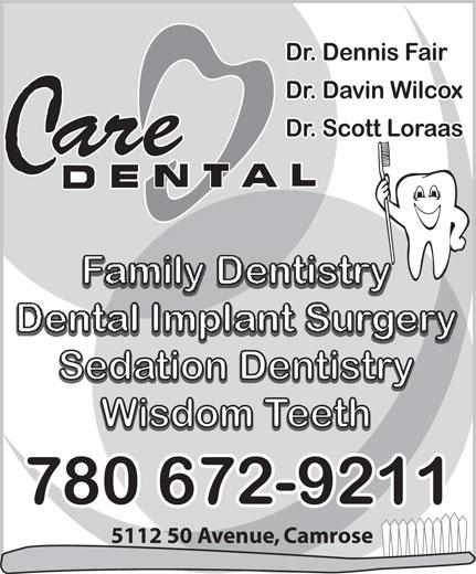 Dr Scott Loraas (780-672-9211) - Annonce illustrée======= - Dr. Dennis Fair Dr. Davin Wilcox Dr. Scott Loraas are C Family Dentistry Dental Implant Surgery Sedation Dentistry Sedation Dentistry Wisdom Teeth Wisdom Teeth 780 672-9211 5112 50 Avenue, Camrose  Dr. Dennis Fair Dr. Davin Wilcox Dr. Scott Loraas are C Family Dentistry Dental Implant Surgery Sedation Dentistry Sedation Dentistry Wisdom Teeth Wisdom Teeth 780 672-9211 5112 50 Avenue, Camrose  Dr. Dennis Fair Dr. Davin Wilcox Dr. Scott Loraas are C Family Dentistry Dental Implant Surgery Sedation Dentistry Sedation Dentistry Wisdom Teeth Wisdom Teeth 780 672-9211 5112 50 Avenue, Camrose  Dr. Dennis Fair Dr. Davin Wilcox Dr. Scott Loraas are C Family Dentistry Dental Implant Surgery Sedation Dentistry Sedation Dentistry Wisdom Teeth Wisdom Teeth 780 672-9211 5112 50 Avenue, Camrose  Dr. Dennis Fair Dr. Davin Wilcox Dr. Scott Loraas are C Family Dentistry Dental Implant Surgery Sedation Dentistry Sedation Dentistry Wisdom Teeth Wisdom Teeth 780 672-9211 5112 50 Avenue, Camrose  Dr. Dennis Fair Dr. Davin Wilcox Dr. Scott Loraas are C Family Dentistry Dental Implant Surgery Sedation Dentistry Sedation Dentistry Wisdom Teeth Wisdom Teeth 780 672-9211 5112 50 Avenue, Camrose