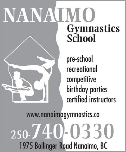 Nanaimo Gymnastics School (250-740-0330) - Annonce illustrée======= - NANAIMO pre-school School recreational Gymnastics competitive birthday parties certified instructors www.nanaimogymnastics.ca 250-740-0330 1975 Bollinger Road Nanaimo, BC