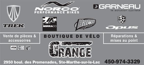 Boutique De Vélo La Grange (450-974-3329) - Annonce illustrée======= - PERFORMANCE BIKES Réparations &Vente de pièces & BOUTIQUE DE VÉLO mises au pointaccessoires LA 450-974-3329 2950 boul. des Promenades, Ste-Marthe-sur-le-Lac