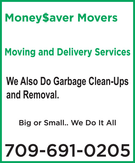 Money Savers Junk & Garbage Clean-Up (709-691-0205) - Annonce illustrée======= - and Removal. We Also Do Garbage Clean-Ups