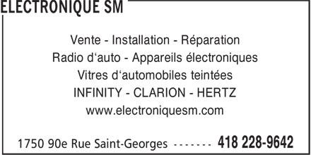Electronique SM (418-228-9642) - Annonce illustrée======= - Vente - Installation - Réparation Radio d'auto - Appareils électroniques Vitres d'automobiles teintées INFINITY - CLARION - HERTZ www.electroniquesm.com