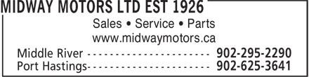 Midway Motors Ltd Est 1926 (902-295-2290) - Annonce illustrée======= - Sales • Service • Parts www.midwaymotors.ca