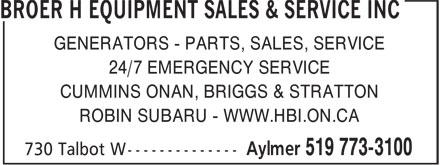 Broer H Equipment Sales & Service Inc (519-773-3100) - Annonce illustrée======= - GENERATORS - PARTS, SALES, SERVICE 24/7 EMERGENCY SERVICE CUMMINS ONAN, BRIGGS & STRATTON ROBIN SUBARU - WWW.HBI.ON.CA  GENERATORS - PARTS, SALES, SERVICE 24/7 EMERGENCY SERVICE CUMMINS ONAN, BRIGGS & STRATTON ROBIN SUBARU - WWW.HBI.ON.CA  GENERATORS - PARTS, SALES, SERVICE 24/7 EMERGENCY SERVICE CUMMINS ONAN, BRIGGS & STRATTON ROBIN SUBARU - WWW.HBI.ON.CA  GENERATORS - PARTS, SALES, SERVICE 24/7 EMERGENCY SERVICE CUMMINS ONAN, BRIGGS & STRATTON ROBIN SUBARU - WWW.HBI.ON.CA  GENERATORS - PARTS, SALES, SERVICE 24/7 EMERGENCY SERVICE CUMMINS ONAN, BRIGGS & STRATTON ROBIN SUBARU - WWW.HBI.ON.CA  GENERATORS - PARTS, SALES, SERVICE 24/7 EMERGENCY SERVICE CUMMINS ONAN, BRIGGS & STRATTON ROBIN SUBARU - WWW.HBI.ON.CA  GENERATORS - PARTS, SALES, SERVICE 24/7 EMERGENCY SERVICE CUMMINS ONAN, BRIGGS & STRATTON ROBIN SUBARU - WWW.HBI.ON.CA  GENERATORS - PARTS, SALES, SERVICE 24/7 EMERGENCY SERVICE CUMMINS ONAN, BRIGGS & STRATTON ROBIN SUBARU - WWW.HBI.ON.CA  GENERATORS - PARTS, SALES, SERVICE 24/7 EMERGENCY SERVICE CUMMINS ONAN, BRIGGS & STRATTON ROBIN SUBARU - WWW.HBI.ON.CA  GENERATORS - PARTS, SALES, SERVICE 24/7 EMERGENCY SERVICE CUMMINS ONAN, BRIGGS & STRATTON ROBIN SUBARU - WWW.HBI.ON.CA  GENERATORS - PARTS, SALES, SERVICE 24/7 EMERGENCY SERVICE CUMMINS ONAN, BRIGGS & STRATTON ROBIN SUBARU - WWW.HBI.ON.CA  GENERATORS - PARTS, SALES, SERVICE 24/7 EMERGENCY SERVICE CUMMINS ONAN, BRIGGS & STRATTON ROBIN SUBARU - WWW.HBI.ON.CA  GENERATORS - PARTS, SALES, SERVICE 24/7 EMERGENCY SERVICE CUMMINS ONAN, BRIGGS & STRATTON ROBIN SUBARU - WWW.HBI.ON.CA  GENERATORS - PARTS, SALES, SERVICE 24/7 EMERGENCY SERVICE CUMMINS ONAN, BRIGGS & STRATTON ROBIN SUBARU - WWW.HBI.ON.CA