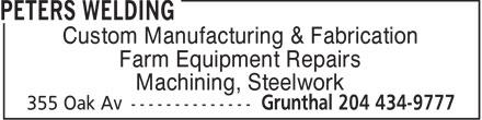 Peters Welding (204-434-9777) - Annonce illustrée======= - Custom Manufacturing & Fabrication Farm Equipment Repairs Machining, Steelwork