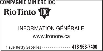 Compagnie Minière IOC (418-968-7400) - Annonce illustrée======= - INFORMATION GÉNÉRALE www.ironore.ca INFORMATION GÉNÉRALE www.ironore.ca