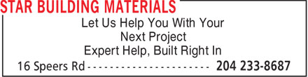 Star Building Materials (204-233-8687) - Annonce illustrée======= - Let Us Help You With Your Next Project Expert Help, Built Right In Let Us Help You With Your Next Project Expert Help, Built Right In
