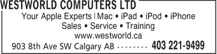 WestWorld Computers Ltd (403-221-9499) - Annonce illustrée======= - Your Apple Experts Mac • iPad • iPod • iPhone Sales • Service • Training www.westworld.ca