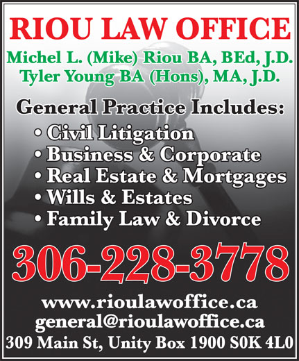 Riou & Young Law Office (306-228-3778) - Display Ad - Michel L. (Mike) Riou BA, BEd, J.D. Tyler Young BA (Hons), MA, J.D.