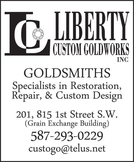 Liberty Custom Goldworks Inc (403-264-2429) - Annonce illustrée======= - LIBERTY CUSTOM GOLDWORKS INC