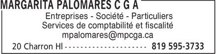 Maria Margarita Palomares CPA CGA (819-595-3733) - Display Ad - Entreprises - Société - Particuliers Services de comptabilité et fiscalité mpalomares@mpcga.ca