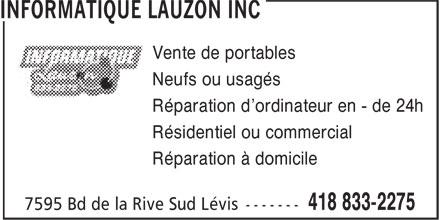 Informatique Lauzon Inc (418-833-2275) - Annonce illustrée======= - Vente de portables Réparation d'ordinateur en - de 24h Résidentiel ou commercial Réparation à domicile Neufs ou usagés