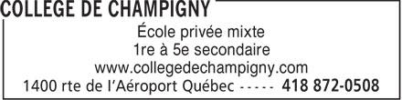 College de Champigny (418-872-0508) - Display Ad - École privée mixte 1re à 5e secondaire www.collegedechampigny.com