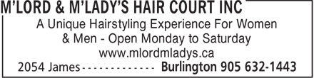 M'Lord & M'Lady's Hair Court Inc (905-632-1443) - Display Ad -