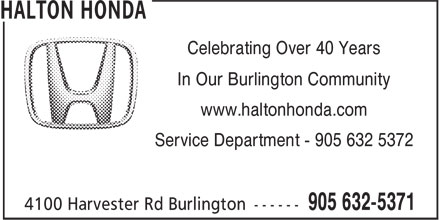 Halton Honda (905-632-5371) - Annonce illustrée======= - Celebrating Over 40 Years In Our Burlington Community www.haltonhonda.com Service Department - 905 632 5372