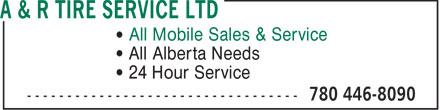 A & R Tire Service Ltd (780-446-8090) - Display Ad -