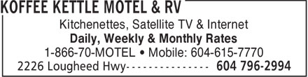 Koffee Kettle Motel (604-796-2994) - Annonce illustrée======= - Kitchenettes, Satellite TV & Internet Daily, Weekly & Monthly Rates 1-866-70-MOTEL   Mobile: 604-615-7770