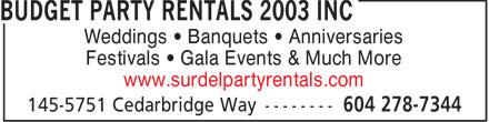 Budget Party Rentals 2003 Inc (604-278-7344) - Annonce illustrée======= - Weddings   Banquets   Anniversaries Festivals   Gala Events & Much More www.surdelpartyrentals.com  Weddings   Banquets   Anniversaries Festivals   Gala Events & Much More www.surdelpartyrentals.com  Weddings   Banquets   Anniversaries Festivals   Gala Events & Much More www.surdelpartyrentals.com  Weddings   Banquets   Anniversaries Festivals   Gala Events & Much More www.surdelpartyrentals.com