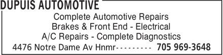 Dupuis Automotive (705-969-3648) - Display Ad - Complete Automotive Repairs Brakes & Front End - Electrical A/C Repairs - Complete Diagnostics