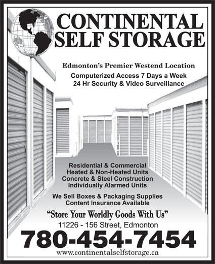 Continental Self Storage (780-454-7454) - Display Ad - www.continentalselfstorage.ca Edmonton s Premier Westend Location 780-454-7454 Edmonton s Premier Westend Location 780-454-7454 www.continentalselfstorage.ca