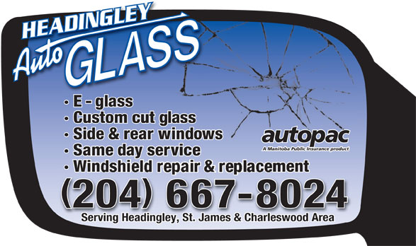 Headingley Auto Glass (204-667-8024) - Annonce illustrée======= -