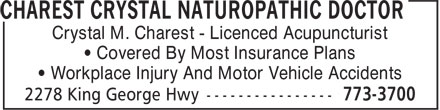 Charest Crystal Naturopathic Doctor (506-773-3700) - Display Ad - Crystal M. Charest - Licenced Acupuncturist ¿ Covered By Most Insurance Plans ¿ Workplace Injury And Motor Vehicle Accidents Crystal M. Charest - Licenced Acupuncturist ¿ Covered By Most Insurance Plans ¿ Workplace Injury And Motor Vehicle Accidents