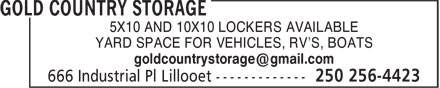 Gold Country Storage (250-256-4423) - Display Ad - 5X10 AND 10X10 LOCKERS AVAILABLE YARD SPACE FOR VEHICLES, RV'S, BOATS