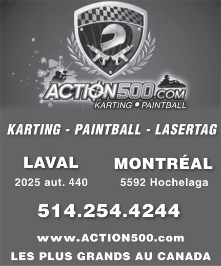 Action 500 karting paintball 5592 rue hochelaga for Karting interieur quebec
