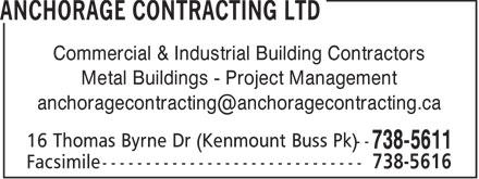 Anchorage Contracting Ltd (709-738-5611) - Annonce illustrée======= -