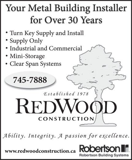 Redwood Construction Ltd (709-745-7888) - Annonce illustrée======= - Established 1978 REDWOOD CONSTRUCTION Ability. Integrity. A passion for excellence. Established 1978 REDWOOD CONSTRUCTION Ability. Integrity. A passion for excellence.