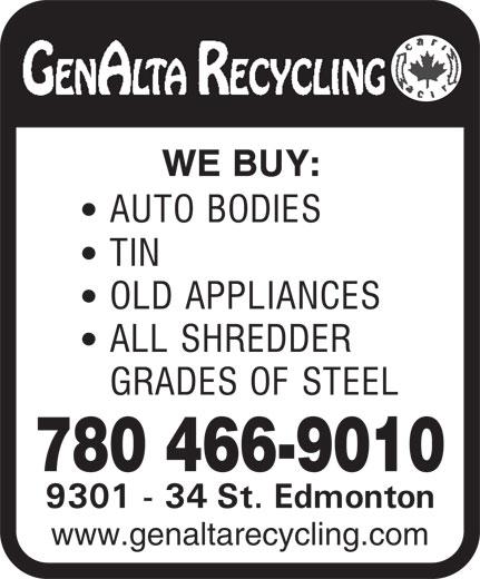 Genalta Recycling Inc (780-466-9010) - Annonce illustrée======= - 780 466-9010 www.genaltarecycling.com 780 466-9010 www.genaltarecycling.com