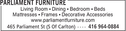 Parliament Furniture (416-964-0884) - Annonce illustrée======= - Living Room   Dining   Bedroom   Beds Mattresses   Frames   Decorative Accessories www.parliamentfurniture.com