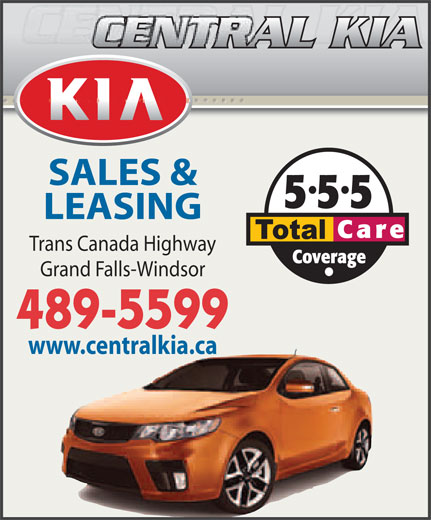 Central Kia (709-489-5599) - Annonce illustrée======= - SALES & LEASING Trans Canada Highway Grand Falls-Windsor 489-5599 www.centralkia.ca SALES & LEASING Trans Canada Highway Grand Falls-Windsor 489-5599 www.centralkia.ca