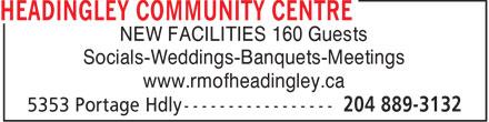 Headingley Community Centre (204-889-3132) - Annonce illustrée======= - NEW FACILITIES 160 Guests Socials-Weddings-Banquets-Meetings www.rmofheadingley.ca